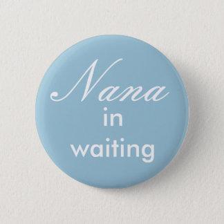 Pin's Nana dans le bouton de attente
