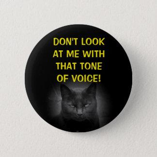 Pin's Ne me regardez pas chat noir Meme