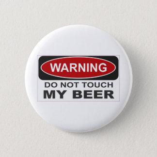 Pin's Ne touchez pas ma bière