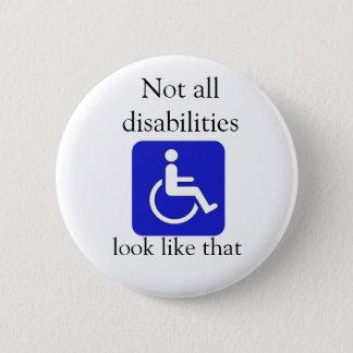 Pin's Non tout le regard d'incapacités aiment ce bouton
