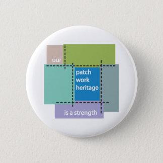 Pin's Notre héritage de patchwork est une force