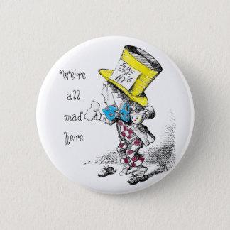 Pin's Nous sommes tous fous boutonnons ici l'insigne