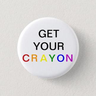 Pin's Obtenez votre CRAYON