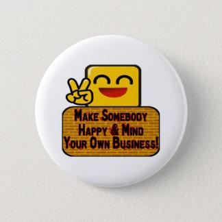 Pin's Occupez-vous de vos affaires