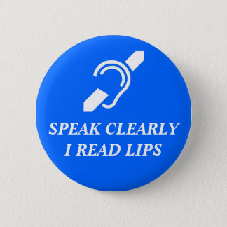 Pin's Parlez clairement, je lisent des lèvres