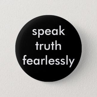 Pin's parlez la vérité courageusement