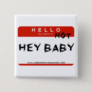 Pin's Pas hé bouton de bébé