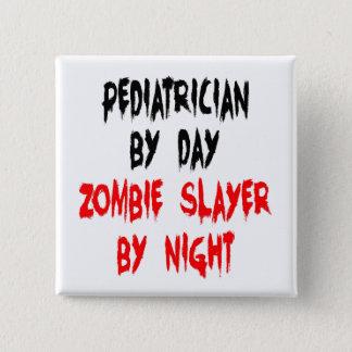 Pin's Pédiatre de tueur de zombi