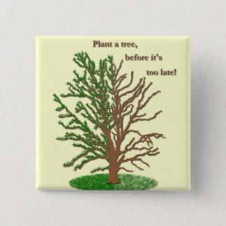 Pin's Plantez un Pin d'arbre