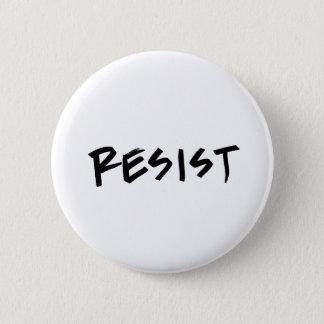 Pin's Résistez au bouton, taille standard, choisissez