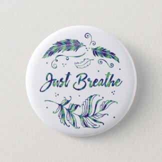 Pin's Respirez juste - le bouton calme