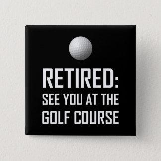 Pin's Retiré voyez-vous au terrain de golf
