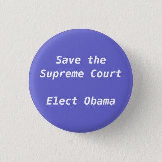 Pin's Sauvez la court suprême élisent Obama - customisé