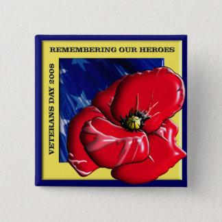 Pin's Se rappeler notre jour de vétérans de héros 2008