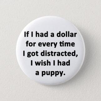 Pin's Si j'avais un dollar