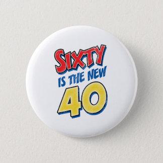 Pin's Soixante est le nouvel anniversaire 40