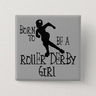 Pin's Soutenu pour être une fille de Derby de rouleau