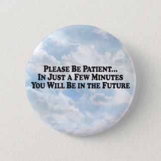 Pin's Soyez à l'avenir - bouton rond