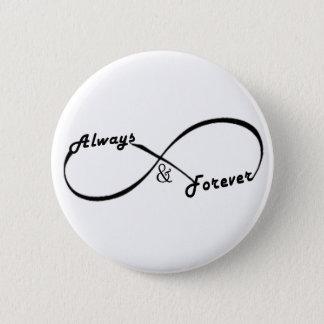Pin's Toujours et pour toujours bouton de signe d'infini