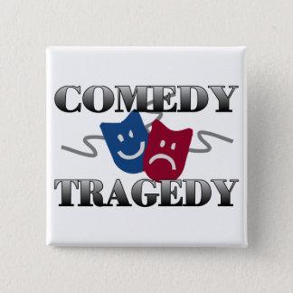 Pin's Tragédie de comédie