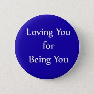 Pin's Vous aimant pour être vous bouton bleu