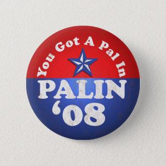 Pin's Vous avez obtenu un copain dedans, Palin… Sarah
