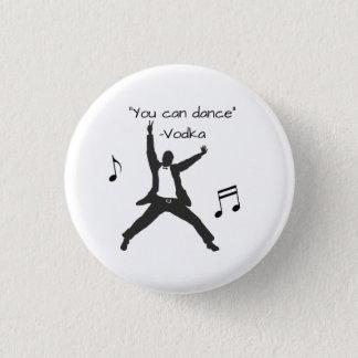 """Pin's """"Vous pouvez danser"""" (les mensonges de vodka)"""