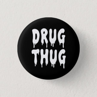 Pin's Voyou de drogue du NU Goth