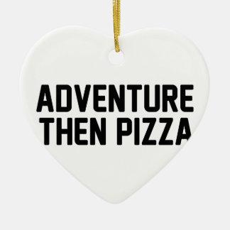Pizza d'aventure puis ornement cœur en céramique