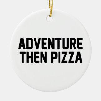 Pizza d'aventure puis ornement rond en céramique