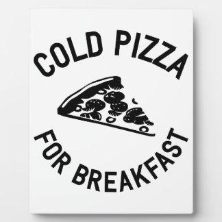 Pizza froide pour le petit déjeuner impression sur plaque