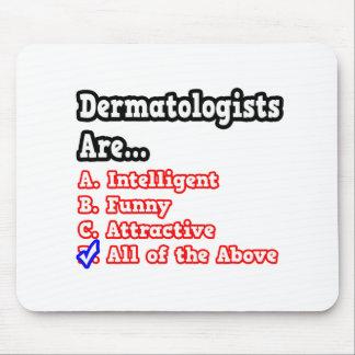 Plaisanterie de jeu-concours de dermatologue… tapis de souris