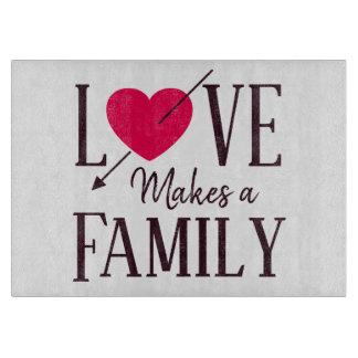 Planche À Découper L'amour fait une famille - cadeau d'adoption