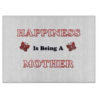 Planche À Découper Le bonheur est une mère