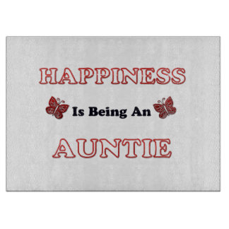 Planche À Découper Le bonheur est une tante