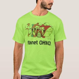 Planète OHNO ! T T-shirt