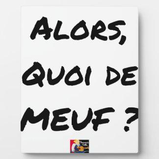 Plaque Photo ALORS, QUOI DE MEUF ? - Jeux de mots