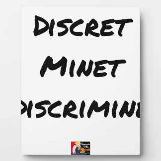 Plaque Photo DISCRET MINET DISCRIMINÉ - Jeux de mots
