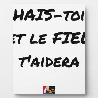 Plaque Photo HAIS-TOI ET LE FIEL T'AIDERA - Jeux de mots