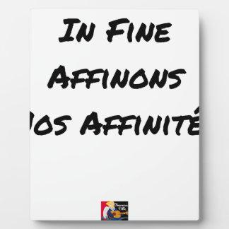 Plaque Photo IN FINE, AFFINONS NOS AFFINITÉS - Jeux de mots
