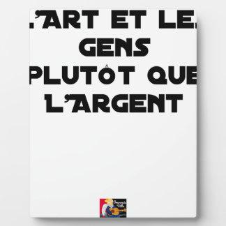 PLAQUE PHOTO L'ART ET LES GENS PLUTÔT QUE L'ARGENT