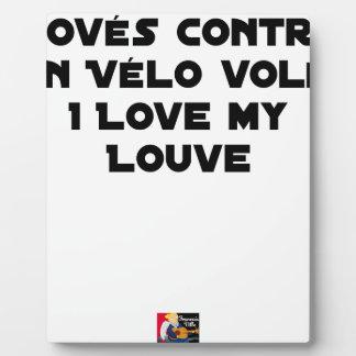 Plaque Photo Lové contre un Vélo Volé, I Love my Louve