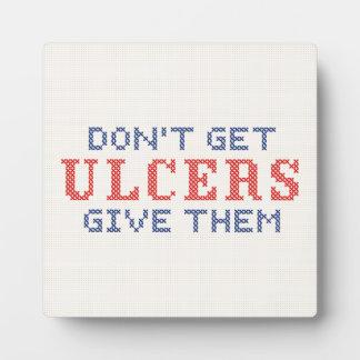 Plaque Photo N'attrapez pas les ulcères