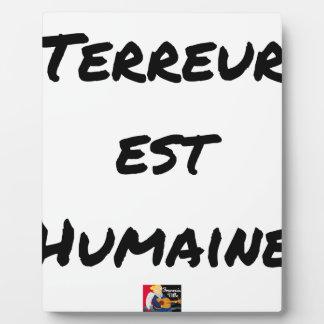 Plaque Photo TERREUR EST HUMAINE - Jeux de mots- Francois Ville