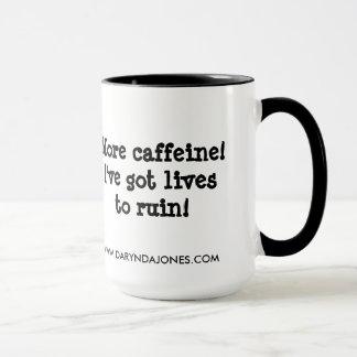 Plus de caféine ! mug