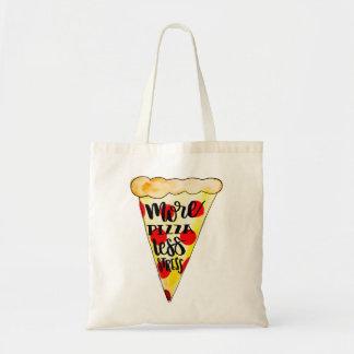 """""""Plus de pizza sac fourre-tout à moins d'effort"""""""
