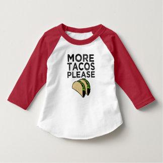 Plus de tacos satisfont la chemise drôle de t-shirt