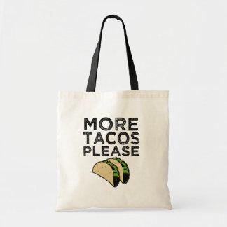 Plus de tacos satisfont le sac fourre-tout drôle