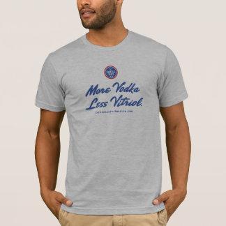 Plus de vodka moins de vitriol t-shirt