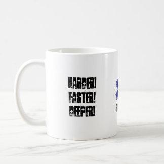 Plus dur plus rapidement plus profond calmez mug